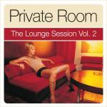 mehr Infos | Tracklisting zu Private Room - The Lounge Session Vol.2